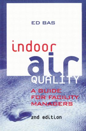 Indoor Air Quality: A Guide for Facility Managers, 2nd Edition (Hardback) book cover