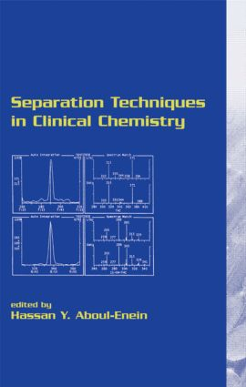 Separation Techniques in Clinical Chemistry: 1st Edition (Hardback) book cover