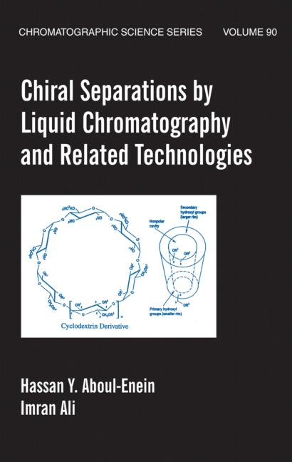Chiral Separations By Liquid Chromatography And Related Technologies: 1st Edition (Hardback) book cover