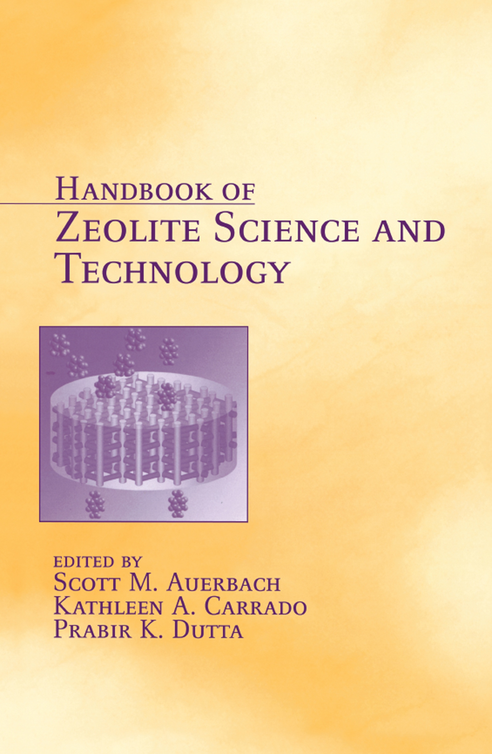 Handbook of Zeolite Science and Technology: 1st Edition (Hardback) book cover