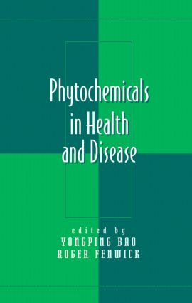 Phytochemicals in Health and Disease: 1st Edition (Hardback) book cover