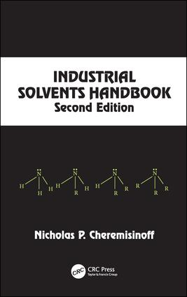 Industrial Solvents Handbook, Revised And Expanded book cover