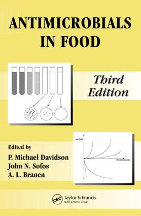 Antimicrobials in Food: 3rd Edition (Hardback) book cover