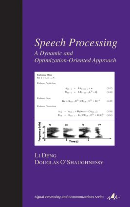 Speech Processing: A Dynamic and Optimization-Oriented Approach book cover