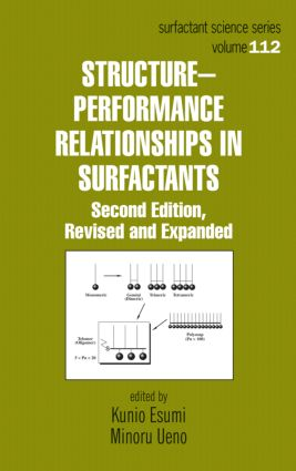 Structure-Performance Relationships in Surfactants: 2nd Edition (Hardback) book cover