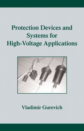 Protection Devices and Systems for High-Voltage Applications book cover