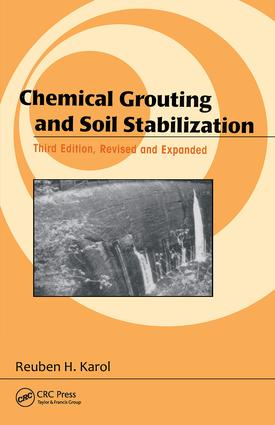 Chemical Grouting And Soil Stabilization, Revised And Expanded: 3rd Edition (Hardback) book cover