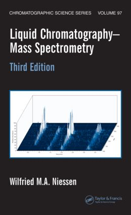 Liquid Chromatography-Mass Spectrometry: 3rd Edition (Hardback) book cover