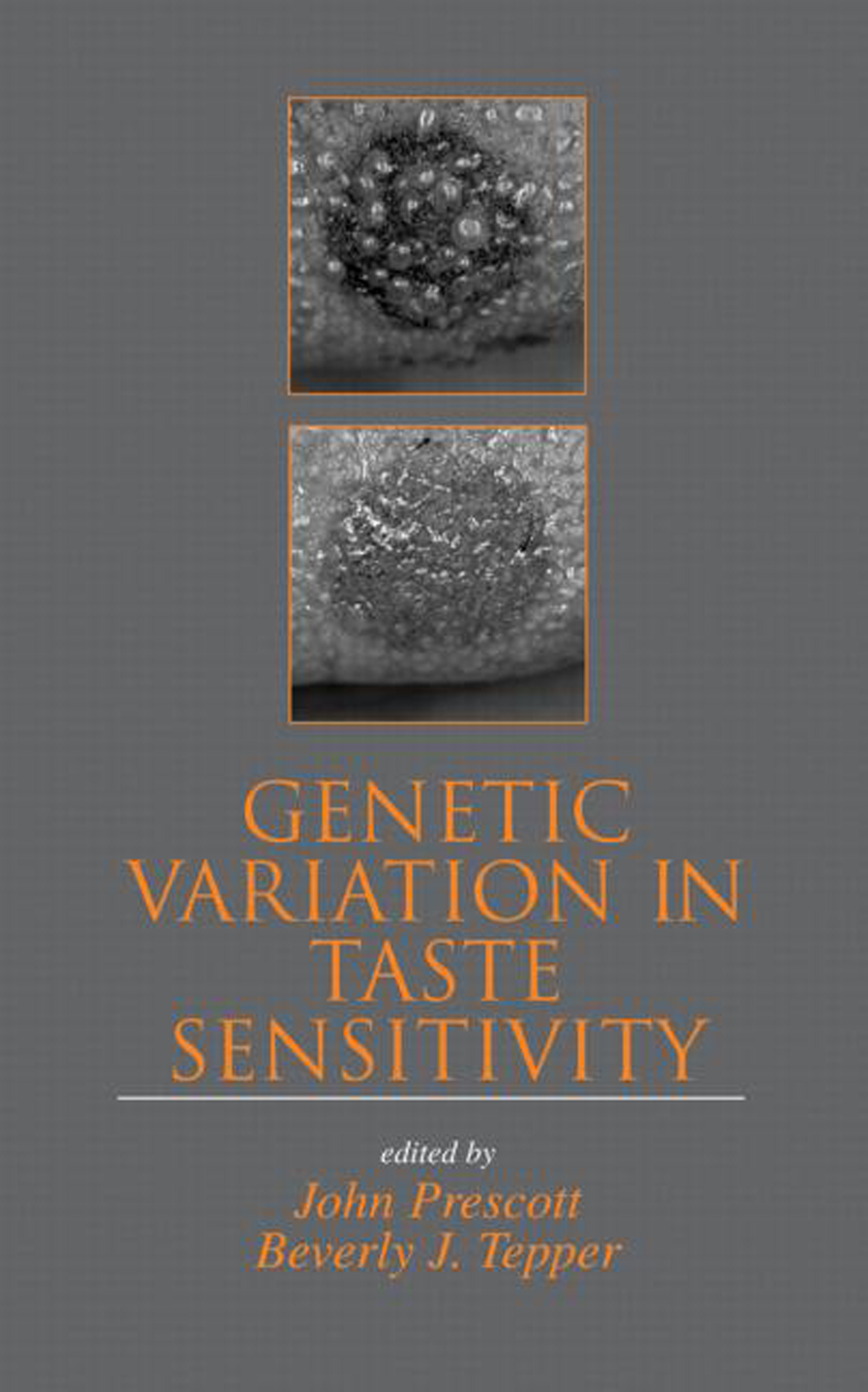 Genetic Variation in Taste Sensitivity: 1st Edition (Hardback) book cover