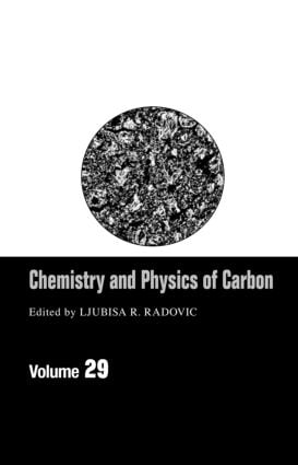 Chemistry & Physics Of Carbon: Volume 29, 1st Edition (Hardback) book cover