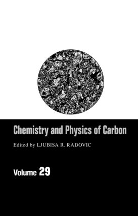 Chemistry & Physics Of Carbon: Volume 29 book cover