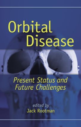Orbital Disease: Present Status and Future Challenges, 1st Edition (Hardback) book cover