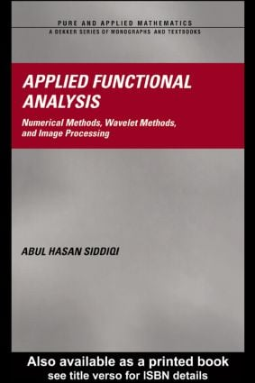 Applied Functional Analysis: Numerical Methods, Wavelet