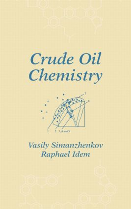 Crude Oil Chemistry: 1st Edition (Hardback) book cover