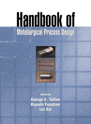 Handbook of Metallurgical Process Design book cover