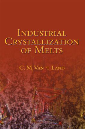 Industrial Crystallization of Melts: 1st Edition (Hardback) book cover