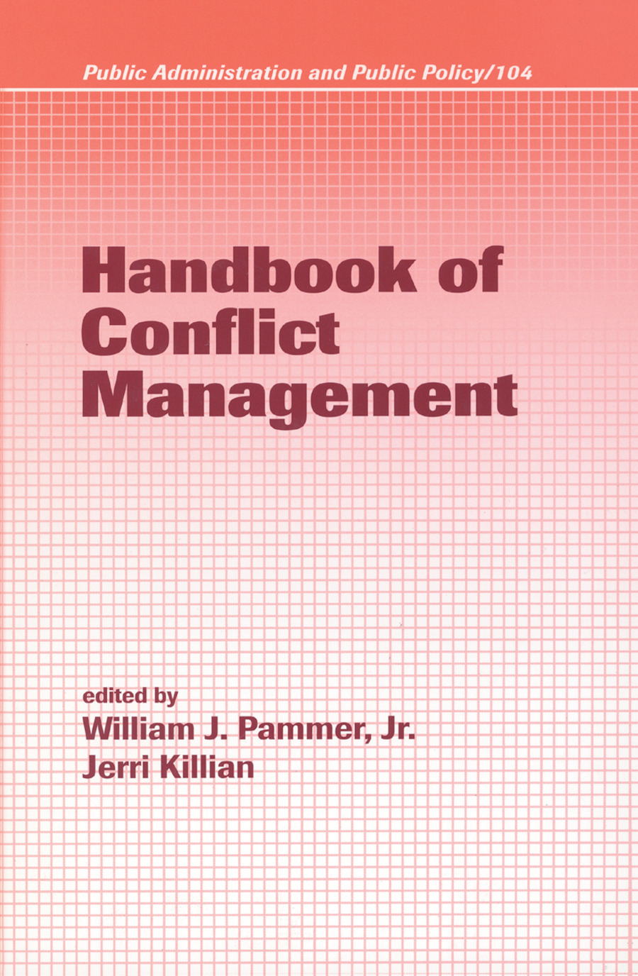 Handbook of Conflict Management: 1st Edition (Hardback) book cover