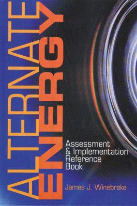 Alternate Energy: Assessment & Implementation Reference Book, 1st Edition (Hardback) book cover