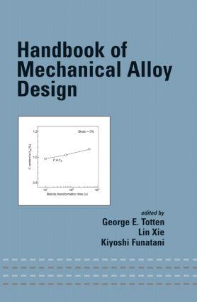 Handbook of Mechanical Alloy Design: 1st Edition (Hardback) book cover