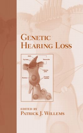 Genetic Hearing Loss: 1st Edition (Hardback) book cover
