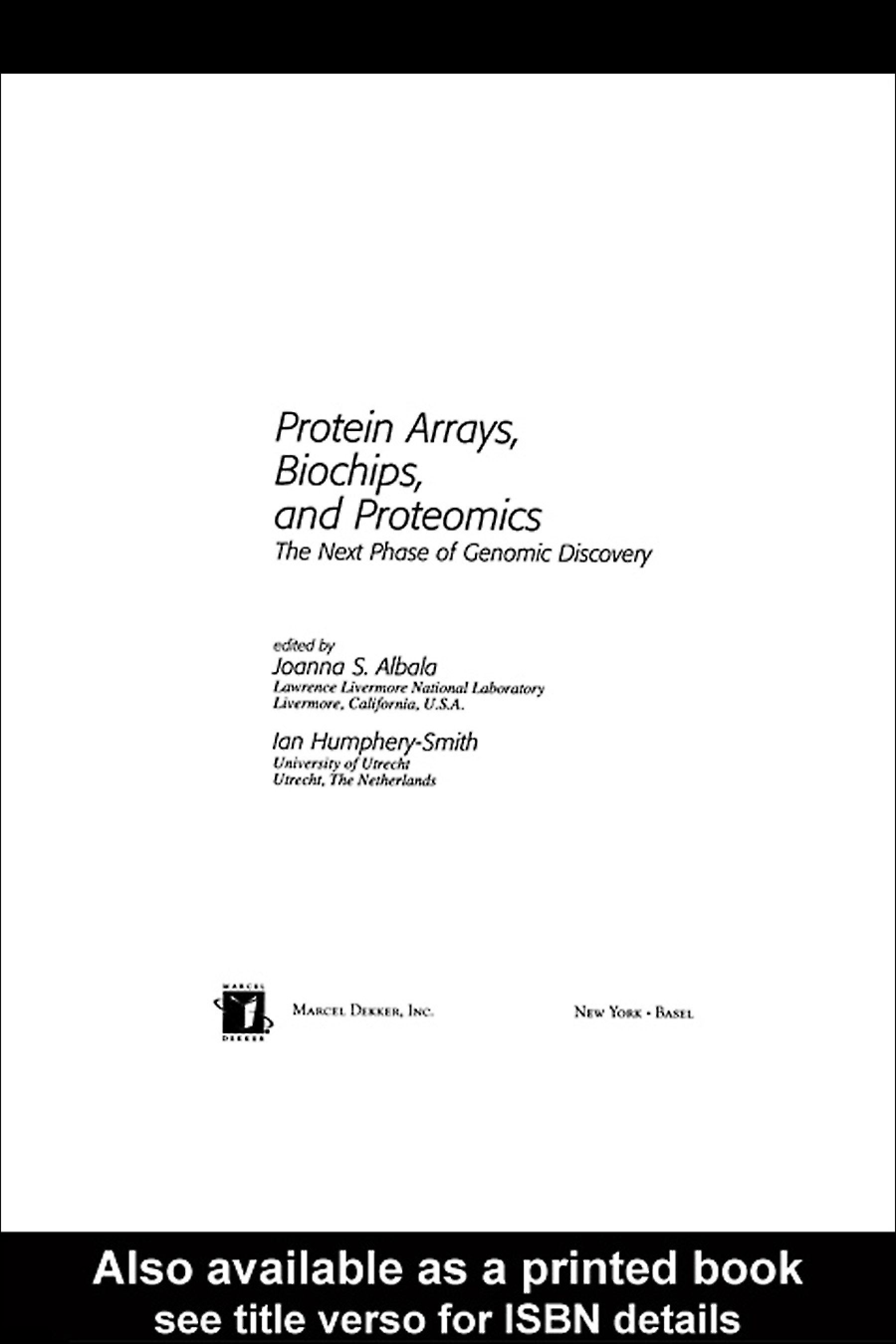 Protein Arrays, Biochips and Proteomics: The Next Phase of Genomic Discovery, 1st Edition (Hardback) book cover