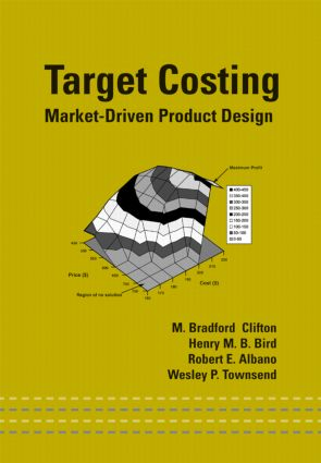 Target Costing: Market Driven Product Design, 1st Edition (Hardback) book cover