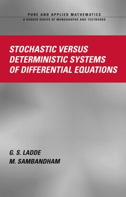 Stochastic versus Deterministic Systems of Differential Equations: 1st Edition (Hardback) book cover
