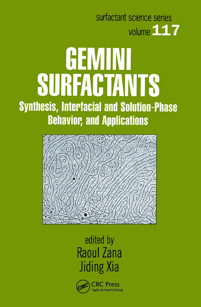 Gemini Surfactants: Synthesis, Interfacial and Solution-Phase Behavior, and Applications book cover