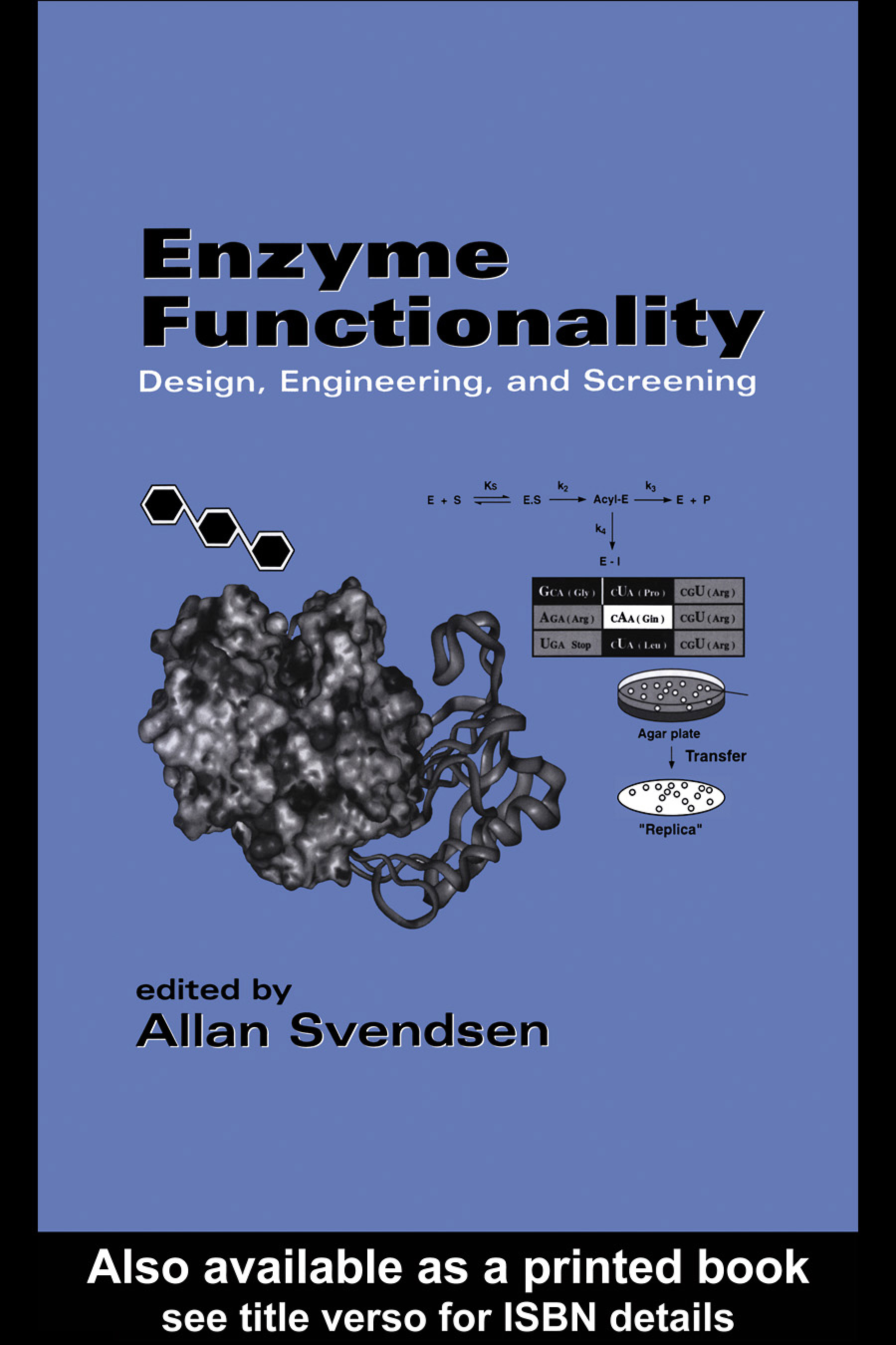 Enzyme Functionality: Design: Engineering, and Screening, 1st Edition (Hardback) book cover