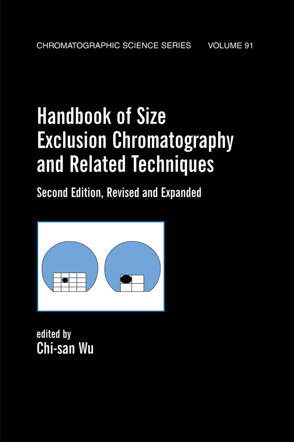 Handbook Of Size Exclusion Chromatography And Related Techniques: Revised And Expanded, 2nd Edition (Hardback) book cover