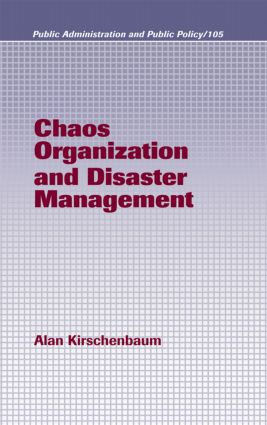 Chaos Organization and Disaster Management: 1st Edition (Hardback) book cover