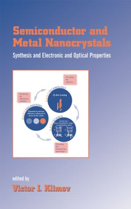 Semiconductor and Metal Nanocrystals: Synthesis and Electronic and Optical Properties, 1st Edition (e-Book) book cover