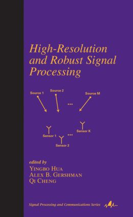 High-Resolution and Robust Signal Processing book cover