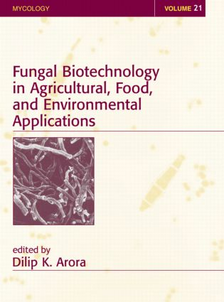 Fungal Biotechnology in Agricultural, Food, and Environmental Applications: 1st Edition (e-Book) book cover