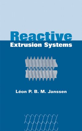 Reactive Extrusion Systems: 1st Edition (Hardback) book cover