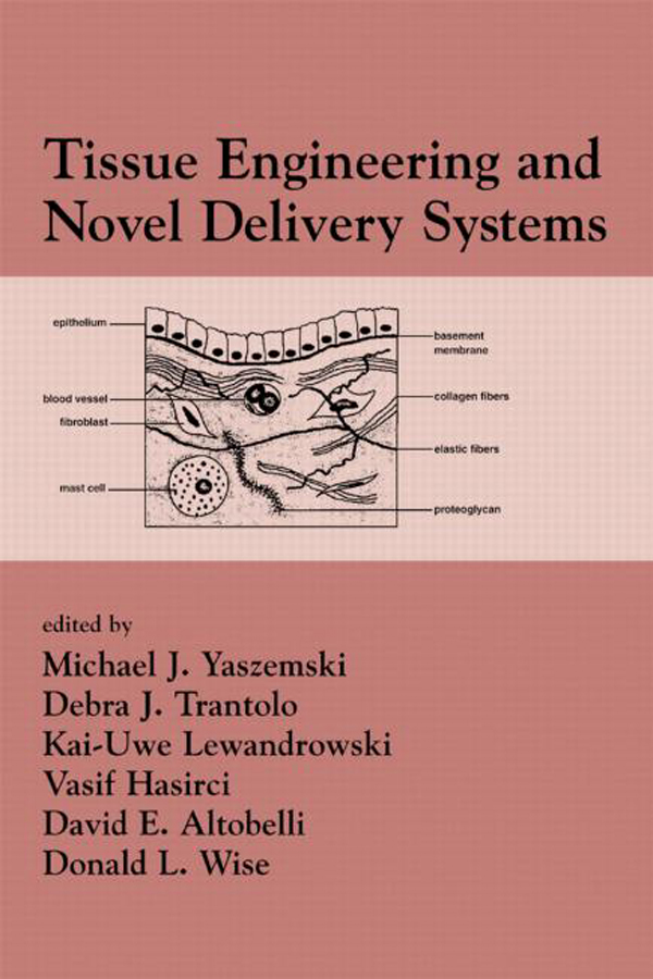 Tissue Engineering And Novel Delivery Systems: 1st Edition (Hardback) book cover