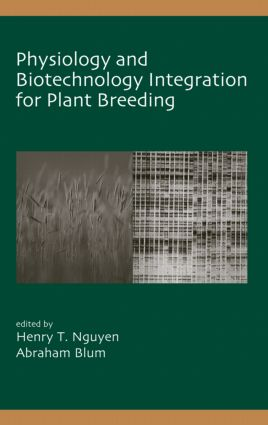 Physiology and Biotechnology Integration for Plant Breeding book cover