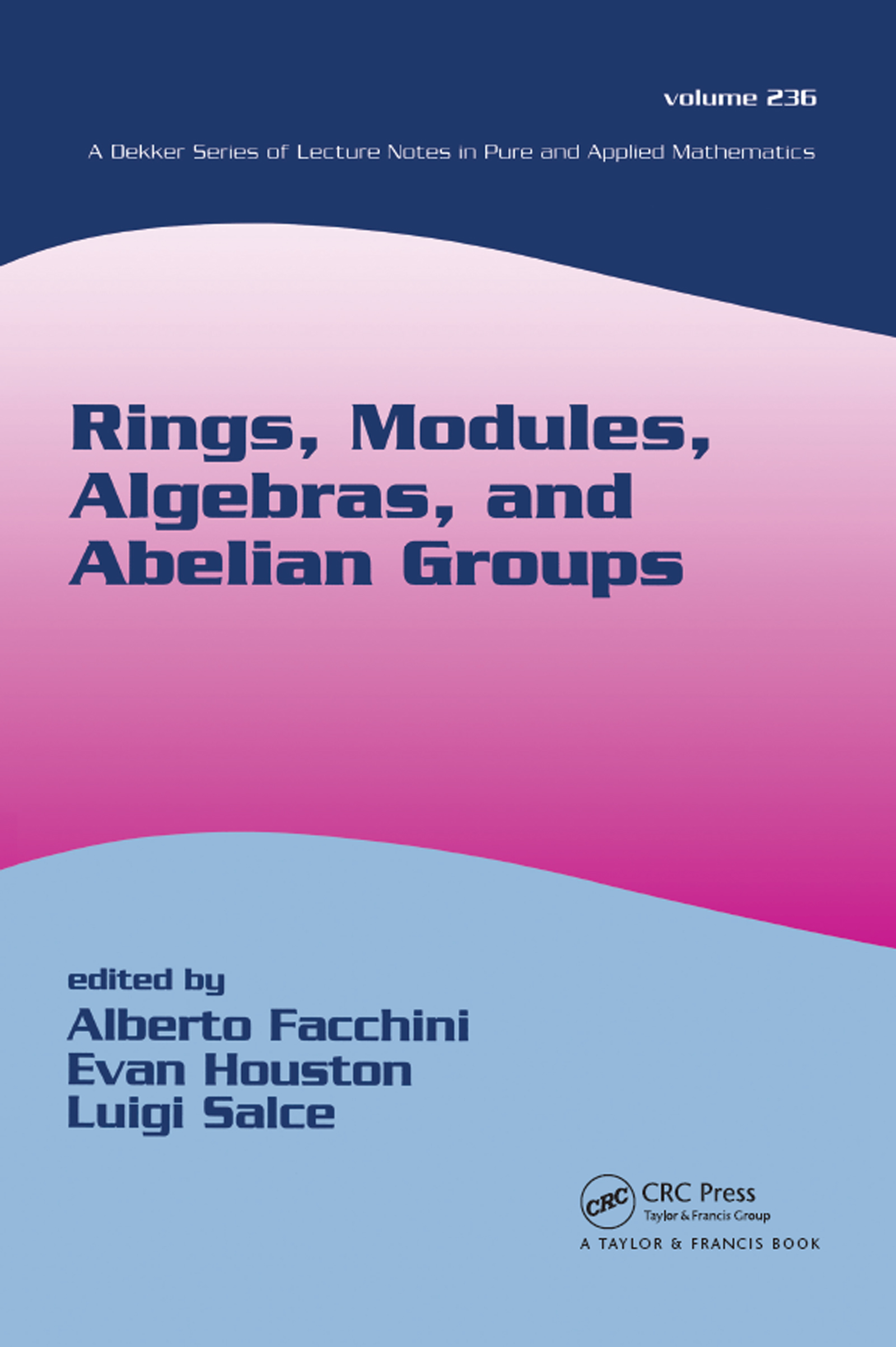 Rings, Modules, Algebras, and Abelian Groups: 1st Edition (Paperback) book cover