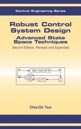 Robust Control System Design: Advanced State Space Techniques book cover