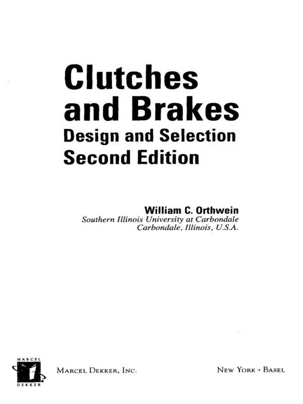 Clutches and Brakes: Design and Selection, 2nd Edition (Hardback) book cover