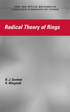 Radical Theory of Rings: 1st Edition (Hardback) book cover