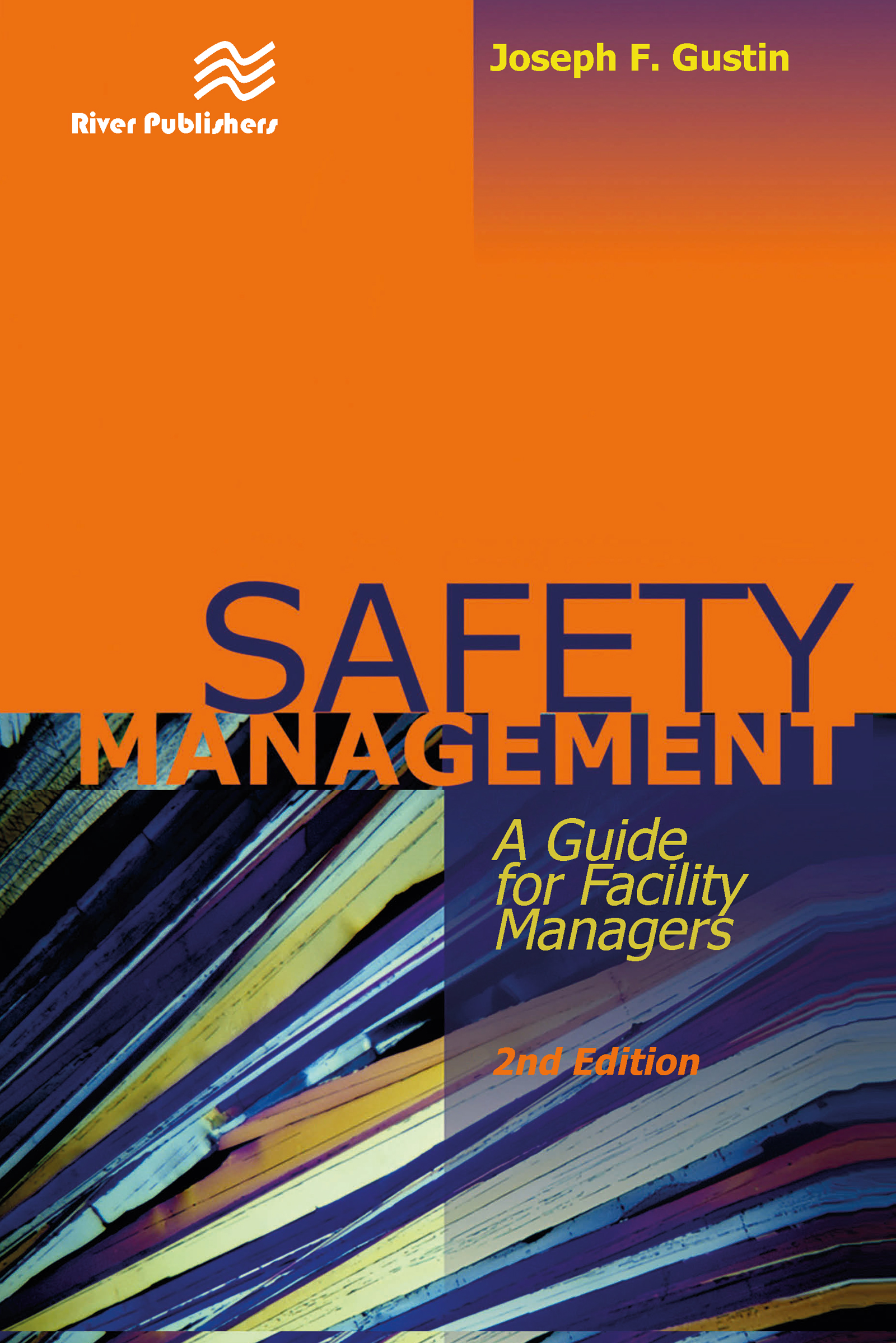 Safety Management: A Guide for Facility Managers, Second Edition, 2nd Edition (Hardback) book cover