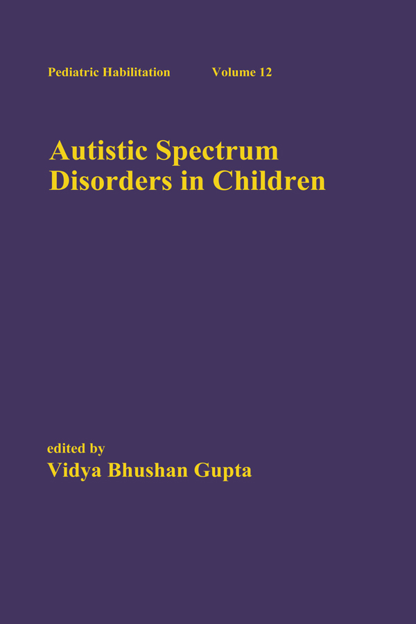 Autistic Spectrum Disorders in Children: 1st Edition (Hardback) book cover