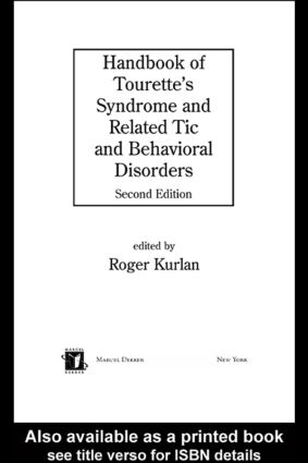 Handbook of Tourette's Syndrome and Related Tic and Behavioral Disorders, Second Edition book cover