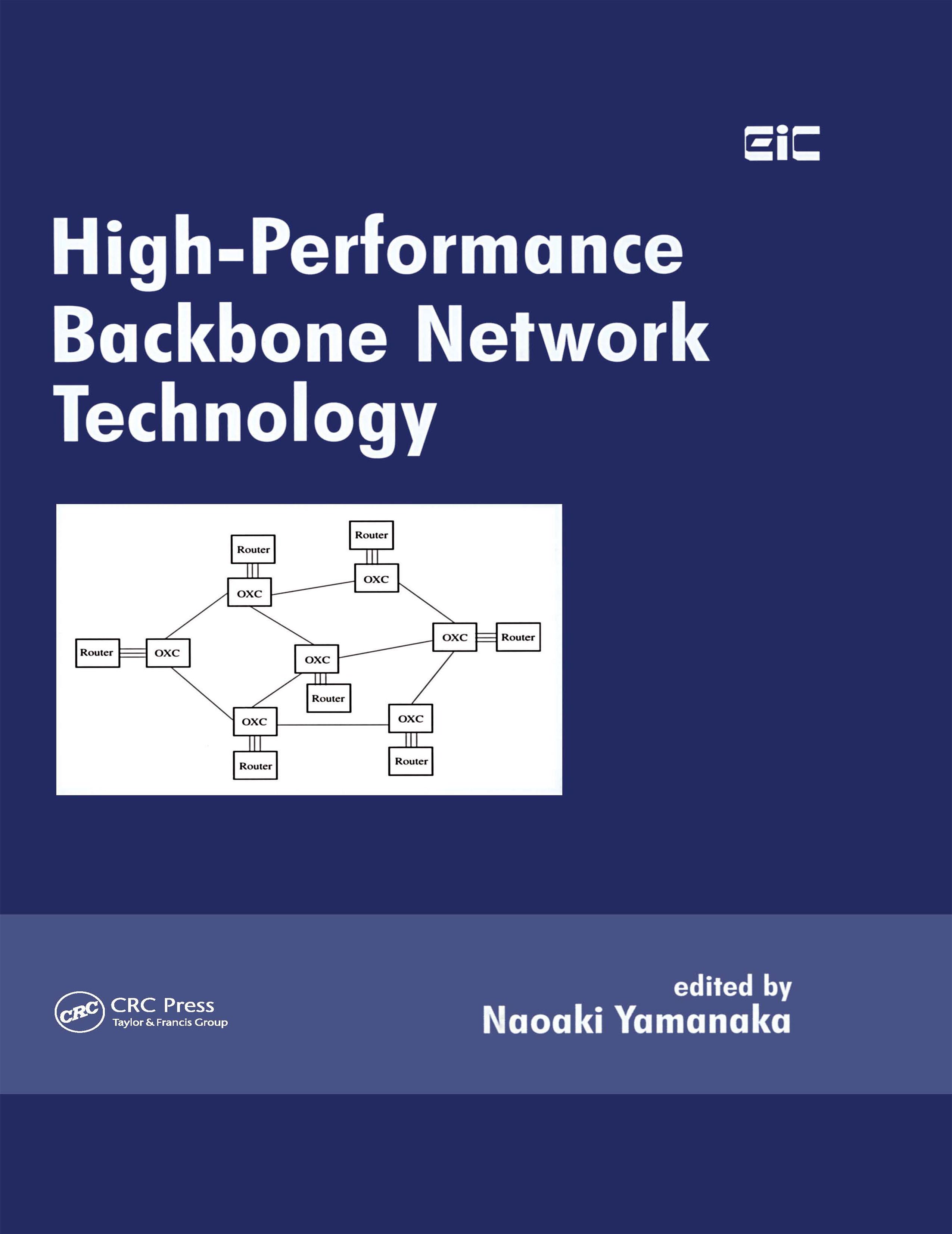 High-Performance Backbone Network Technology: 1st Edition (Hardback) book cover