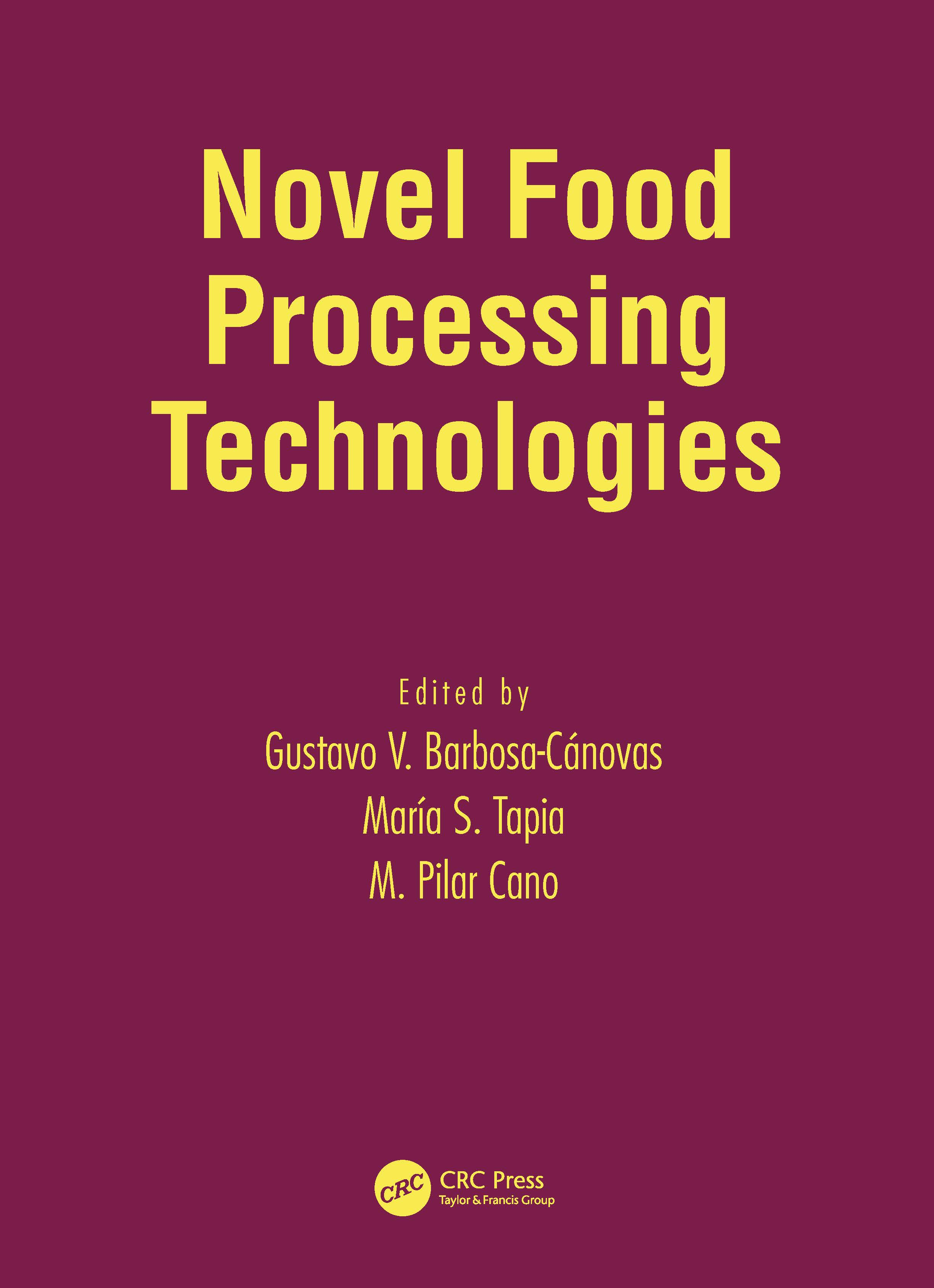 Novel Food Processing Technologies: 1st Edition (Hardback) book cover