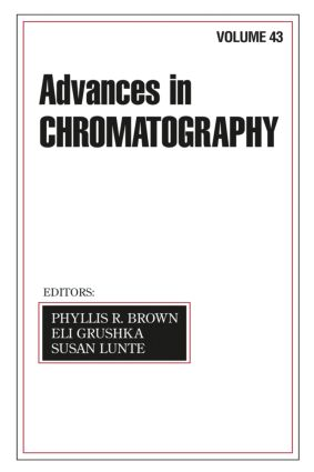 Advances In Chromatography: Volume 43, 1st Edition (Hardback) book cover
