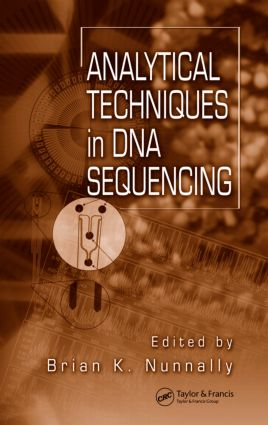 Analytical Techniques In DNA Sequencing: 1st Edition (Hardback) book cover