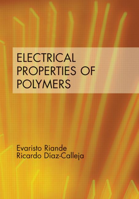 Electrical Properties of Polymers: 1st Edition (Hardback) book cover