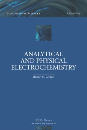 Analytical and Physical Electrochemistry: 1st Edition (Hardback) book cover
